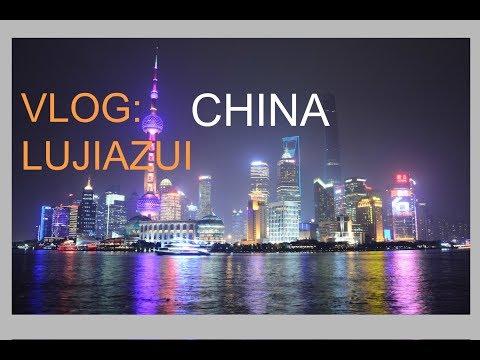 Shanghai Vlog: Lujiazui