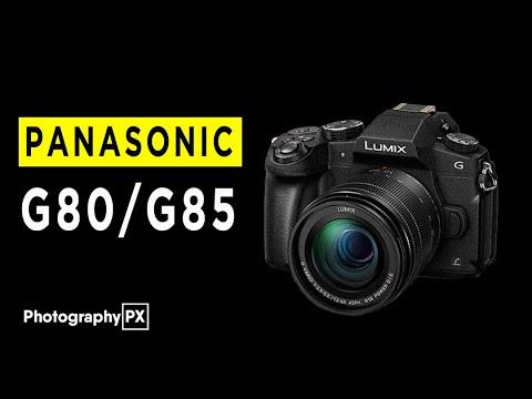 Panasonic G80/G85 Mirrorless Camera Highlights & Overview -2020