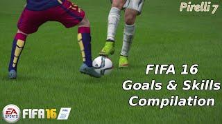 Fifa 16: goals & skills compilation ep.1 hd - pirelli7