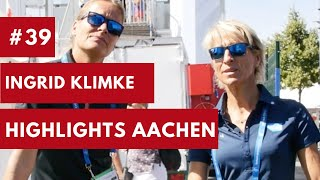 #39 | Ingrid Klimke  | Highlights CHIO Aachen | Behind the scenes | 2018