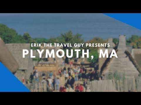 Plymouth, Massachusetts  | Vacation Travel Video Guide