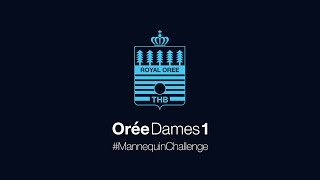 16-11-2016 Mannequin Challenge Orée Dames 1