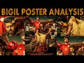Bigil l Thalapathy 63 Poster Analysis l Thalapathy Vijay l By Delite Cinemas