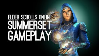 Elder Scrolls Online Summerset Gameplay: Let