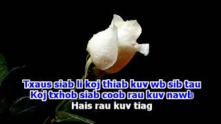 Tsab Mim Xyooj - Qhia Siab Hlub Rau Koj (Karaoke) Disco