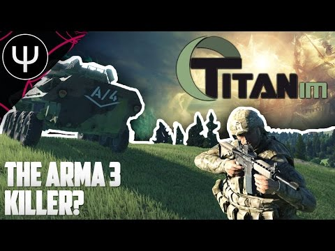 TitanIM/Titan Vanguard — The ARMA 3 Killer?!