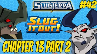 Slugterra Slug it Out! #42 -  Chapter 13 - Fire and Brimstone Part 2 (Exclusive 1st Look)