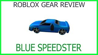 Roblox Gear Review #17: Blue Speedster