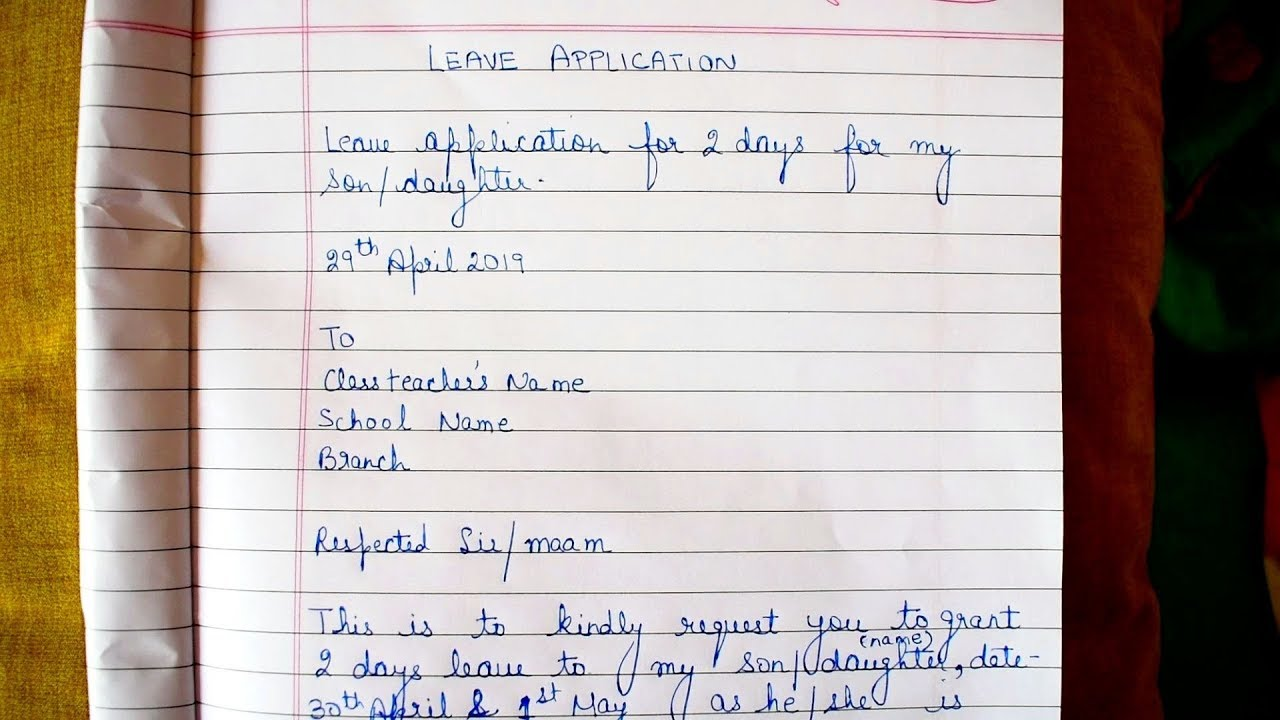 Application For Leave In English For School By Parents ...