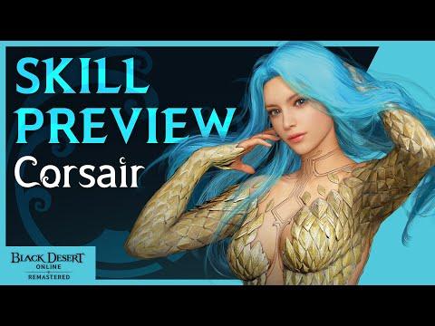 Corsair Skill/Combat Preview | Black Desert