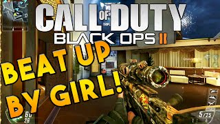 A GIRL BEAT ME UP! (Call Of Duty: Black Ops 2)