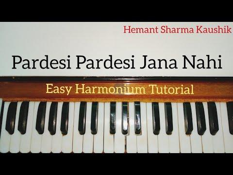 Pardesi Pardesi Jana Nahi Harmonium Tutorial (Notes Sargam)