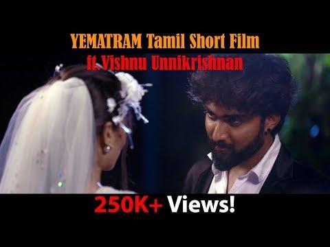 Yematram Tamil Romantic Thriller Short Film 2018 | Vishnu Unnikrishnan, Bavithra