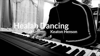 Healah Dancing - Keaton Henson (piano cover)