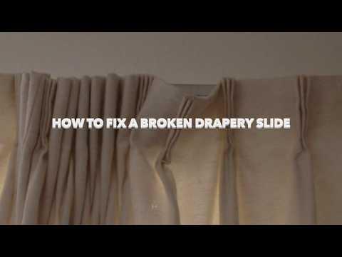Fixing a Broken Drapery Slide