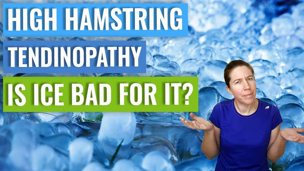 High Hamstring Tendinopathy - Is Ice Bad For Healing?