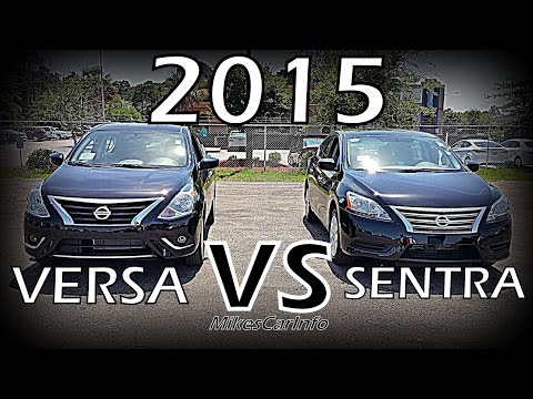 2015 Nissan Versa VS Sentra Detailed Comparison