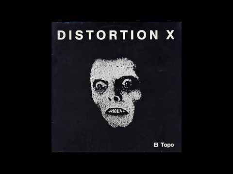 Distortion X - El Topo (Full Album, 1987)