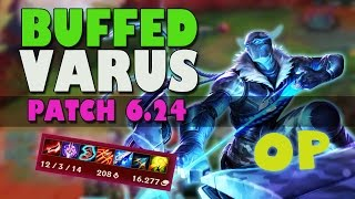 LEAGUE OF LEGENDS -- OP in patch 6.24? VARUS mid「THE RETURN」