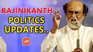 Rajinikanth Political Updates.. | Tamil Nadu Politics | Rajinikanth Political Entry | YOYO Times