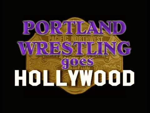 Portland Wrestling goes Hollywood ~ A Short Documentary