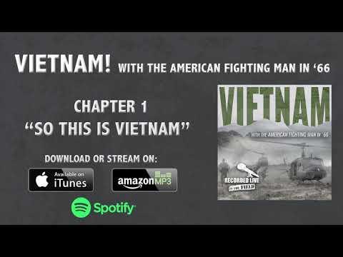 """So This Is Vietnam"" (Audio Documentary - Part 1)"
