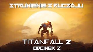 Titanfall 2 - Odcinek 2