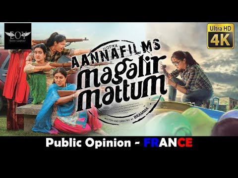 Magalir Mattum France - Public Opinion France
