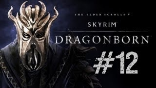Let's Play Skyrim: Dragonborn DLC (Modded) Part 12 - The Final Battle With Miraak