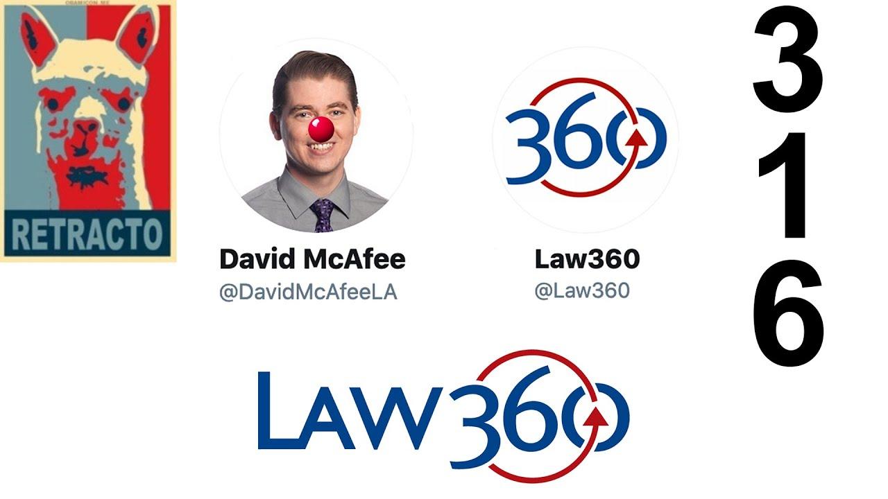 RETRACTION #316: David McAfee - Law 360