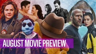 5 Most Anticipated Movies Of August