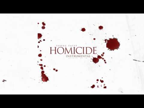 Young Pappy - Homicide (Instrumental) (Reprod. By EK)