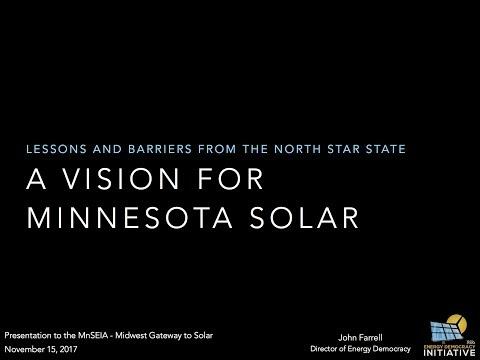 A Vision for Minnesota Solar, John Farrell Presentation