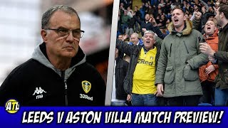 Leeds v Aston Villa Match Preview! -