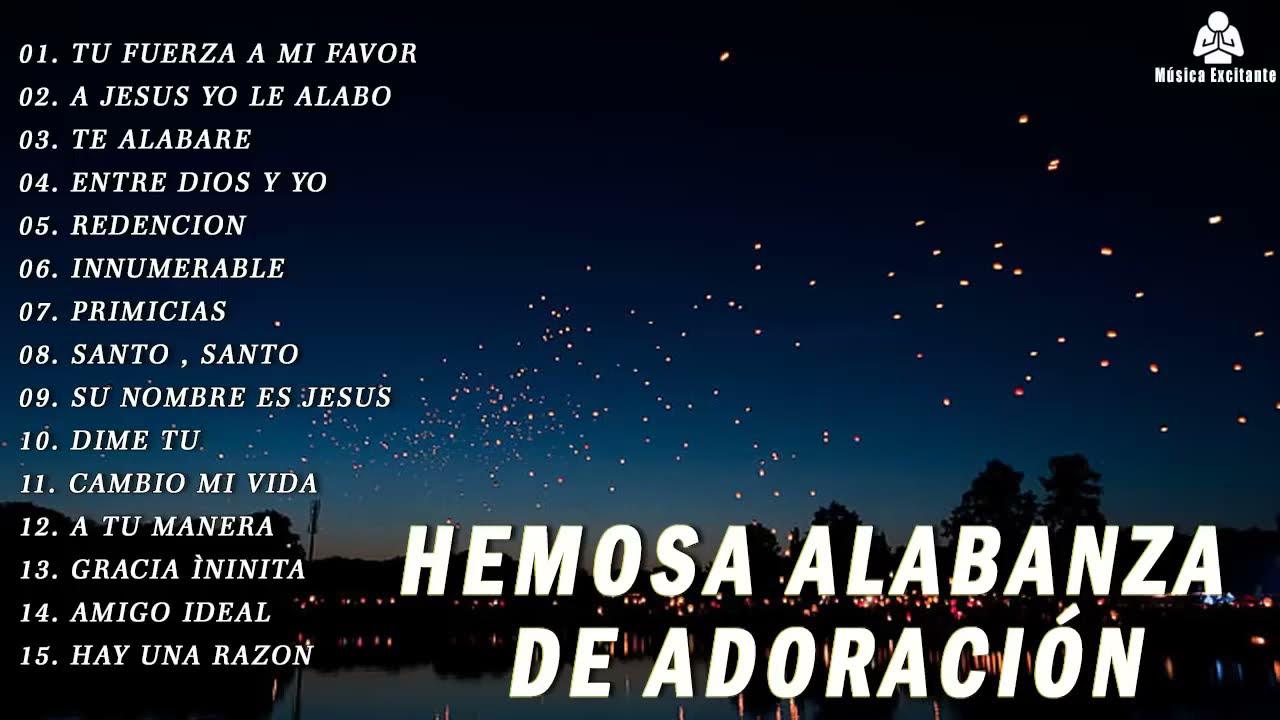 Musica Cristiana De Adoracion y Alabanza - Espíritu De Dios Llena Mi Vida - Espíritu Santo Ven