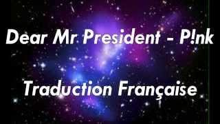 Dear Mr.President - P!nk (FR)