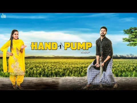 Hand Pump   (FULL Song)   Satt Dhillon & Ammy Kaur   New Punjabi Songs 2018   Latest Punjabi Songs