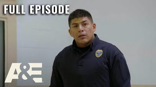 Behind Bars: Rookie Year - No Room For Error (Season 2, Episode 7) | Full Episode | A&E
