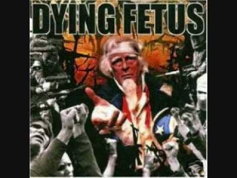 Destroy The Opposition Dying Fetus