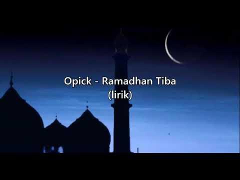 Lagu lirik ramadhan tiba-opick