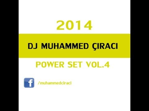 DJ MUHAMMED ÇIRACI POWER SET VOL. 4