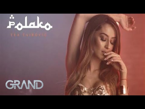 Tea Tairović - Polako - (Official Video 2019)