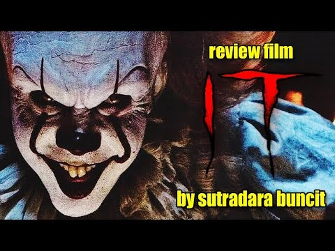 Review Film IT (2017) - Sutradara Buncit