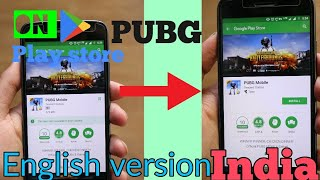 how to download pubg english version on playstore|India|or any country