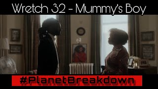 THIS FOR YOU MOM SQUAD !! | WRETCH 32 x MUMMY'S BOY | REACTION | PLANET BREAKDOWN