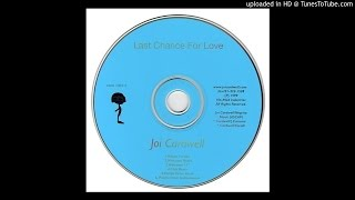 Watch Joi Cardwell Last Chance For Love video