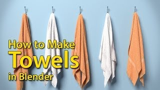 How to Make Towels - Blender Tutorial