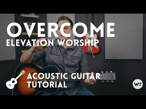 Overcome Chords By Jeremy Camp Worship Chords
