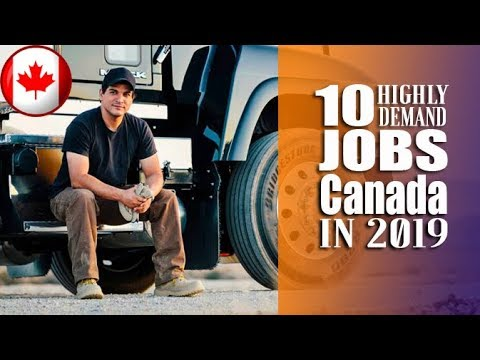 10 Highly On Demand Jobs In Canada In 2019