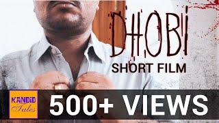 DHOBI | Short Film by Kandid Reviews